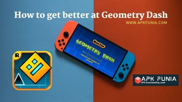 How to get better at Geometry Dash